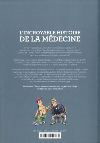 L'incroyable histoire de la médecine