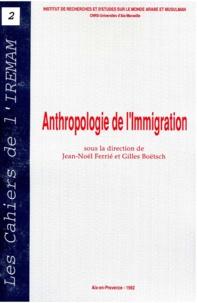 Jean-Noël Ferrié et Gilles Boëtsch - Anthropologie de l'immigration.