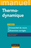 Jean-Noël Foussard et Stéphane Mathé - Mini manuel de Thermodynamique - Cours et exercices.