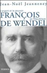 Corridashivernales.be François de Wendel en République - L'argent et le pouvoir 1914-1940 Image