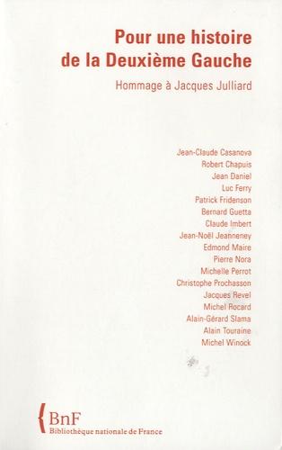 Jean-Noël Jeanneney et Edmond Maire - Pour une histoire de la deuxième gauche - Hommage à Jacques Julliard.