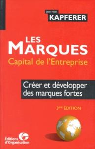 Openwetlab.it LES MARQUES CAPITAL DE L'ENTREPRISE. Créer et développer des marques fortes, 3ème édition 1998 Image
