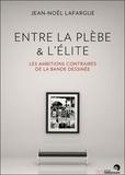Jean-Noël Lafargue - Entre la plèbe et l'élite - Les ambitions contraires de la bande dessinée.