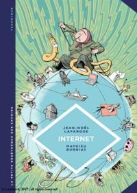 Jean-Noël Lafargue et Mathieu Burniat - Internet - Au-delà du virtuel.
