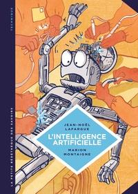 Jean-Noël Lafargue et Marion Montaigne - L'intelligence artificielle - Fantasmes et réalités.