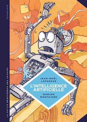 L'intelligence artificielle. Fantasmes et réalités