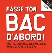 Jean-Noël Leblanc - Passe ton Bac d'abord !.