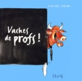 Jean-Noël Leblanc - Vaches de profs !.