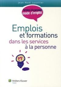 Jean-Noêl Lesellier - Emplois et formations dans les services à la personne.