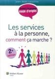 Jean-Noël Lesellier - Les services à la personne, comment ça marche ?.