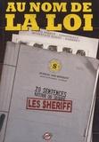 Jean-Noël Levavasseur - Au nom de la loi - Vingt sentences autour du groupe Les Sheriff.