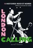 Jean-Noël Levavasseur - London Calling - 19 histoires rock et noires.