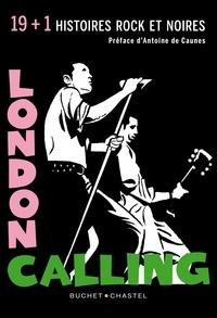 Jean-Noël Levavasseur - London Calling - 19 + 1 histoires rock et noires.