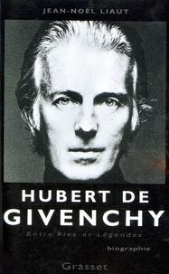 Jean-Noël Liaut - Hubert de Givenchy.