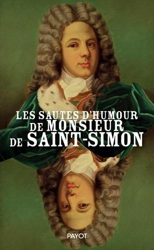Les sautes d'humour de Monsieur de Saint-Simon