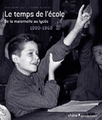 Lemememonde.fr Le temps de l'école - De la maternelle au lycée 1880-1960 Image