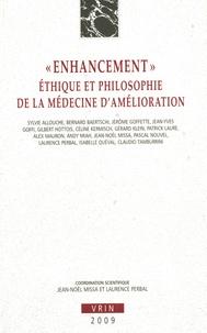"""Jean-Noël Missa et Laurence Perbal - """"Enhancement"""" : éthique et philosophie de la médecine d'amélioration."""