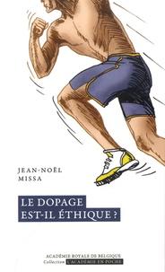 Jean-Noël Missa - Le dopage est-il éthique ?.