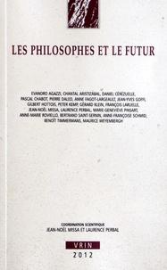 Jean-Noël Missa et Laurence Perbal - Les philosophes et le futur.