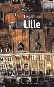 Jean-Noël Mouret - Le goût de Lille.