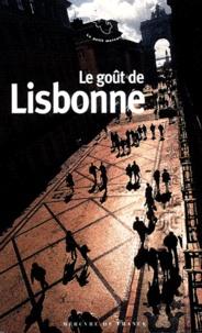 Jean-Noël Mouret - Le goût de Lisbonne.