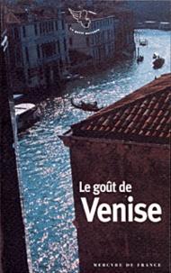 Jean-Noël Mouret - Le goût de Venise.