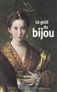Jean-Noël Mouret - Le goût du bijou.