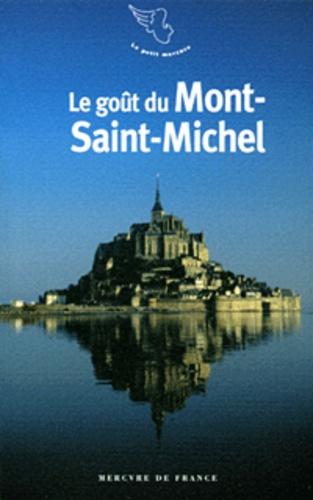 Jean-Noël Mouret - Le goût du Mont-Saint-Michel.