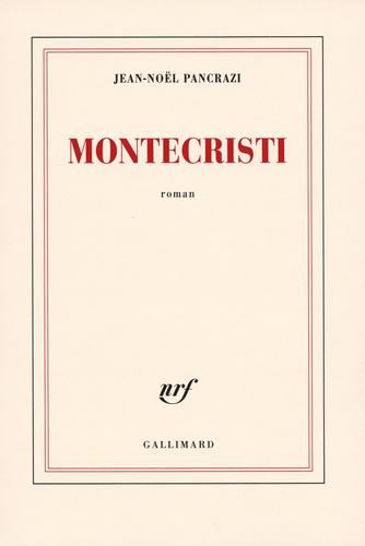 Jean-Noël Pancrazi - Montecristi.