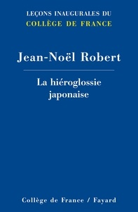 La hiéroglossie japonaise - Jean-Noël Robert | Showmesound.org