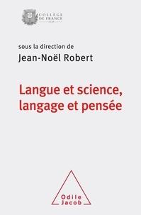 Jean-Noël Robert - Langue et science, langage et pensée - Colloque annuel 2018.