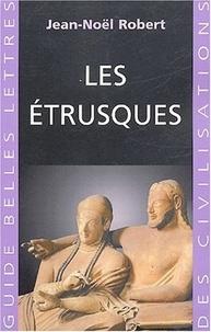 Jean-Noël Robert - Les Etrusques.