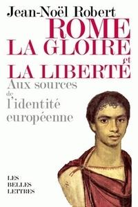 Deedr.fr Rome, la gloire et la liberté - Aux sources de l'identité européenne Image