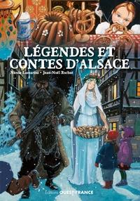 Jean-Noël Rochut et Nicole Lazzarini - Légendes et contes d'Alsace.