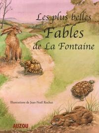 Jean-Noël Rochut et Jean de La Fontaine - Les plus belles Fables de La Fontaine.
