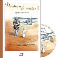 Dessine-moi un mouton !- Spectacle musical en 23 chansons - Jean-Noël Sarrail |
