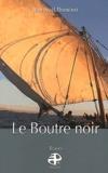 Jean-Noël Thominet - Le boutre noir.