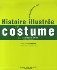 Jean-Noël Vigoureux-Loridon - Histoire illustrée du costume - Introduction visuelle.