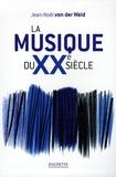 Jean-Noël von der Weid - La musique du XXe siècle.