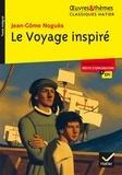 Jean Nogues - Le voyage inspiré.