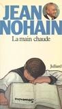 Jean Nohain et  Collectif - La main chaude.