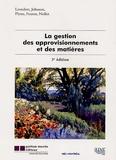 Jean Nollet et Michiel R. Leenders - La gestion des approvisionnements et des matières.