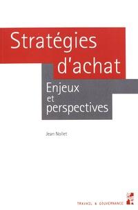 Stratégies d'achat- Enjeux et perspectives - Jean Nollet |