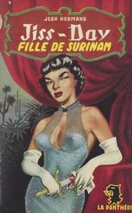Jean Normand - Jiss-Day, fille de Surinam.