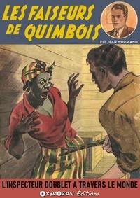 Jean Normand - Les faiseurs de quimbois.