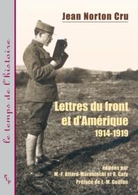 Jean Norton Cru - Lettres du front et d'Amérique (1914-1919).
