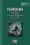Jean-Norton Cru - Témoins - Essai d'analyse et de critique des souvenirs de combattants édités en français de 1915 à 1928.