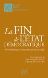 Jean-Numa Ducange et Razmig Keucheyan - La fin de l'Etat démocratique - Nicos Poulantzas, un marxisme pour le XXIe siècle.