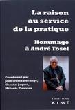 Jean-Numa Ducange et Chantal Jaquet - La raison au service de la pratique - Hommage à André Tosel.