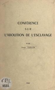 Jean Oblin - Conférence sur l'abolition de l'esclavage.